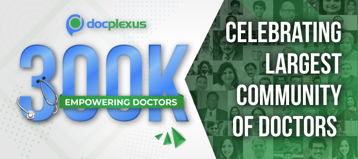 Docplexus Crosses 300K Members, Becomes Most-used Platform for Clinical Discussions and Learning