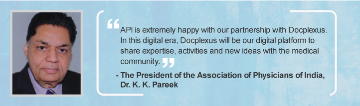 Dr. K. K. Pareek elated to be associated with Docplexus