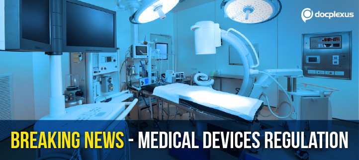 Breaking News: All Medical Devices To Be Classified As Drugs