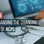 COVID-19: How Can Pharma Marketers Tackle The Changing Mindset Of HCPs?