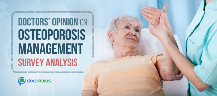 Survey Report: Doctors' Opinion On The Prevalence And Management Of Osteoporosis
