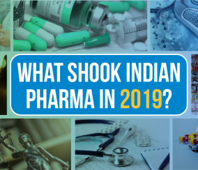 2019 Key Developments That Shook Indian Pharma
