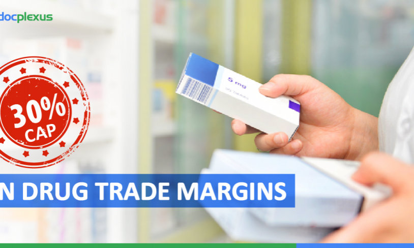Breaking News: 30% Cap On Drug  Trade Margins