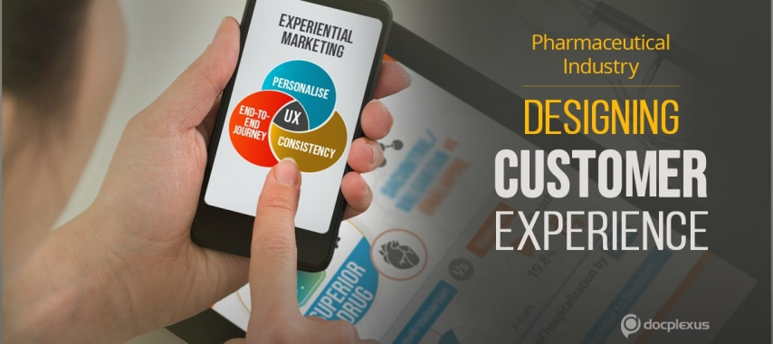 Designing CX For The New Age Pharmaceutical Product Launch