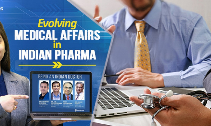 Evolving Medical Affairs in Indian Pharma