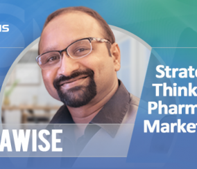 PharmaWise: Exclusive Interview with Milind Mangle on Strategic Thinking by Marketers – Pharma's Defense Against Turbulent Markets