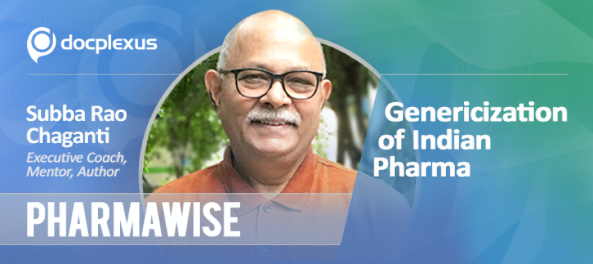 PharmaWise: Exclusive Interview with Subba Rao Chaganti on Genericization of Indian Pharma